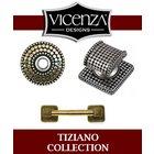 [ Vicenza  Hardware - Tiziano Collection ]